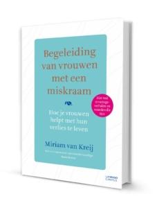 Begeleiding van vrouwen met een miskraam van Miriam van Kreij